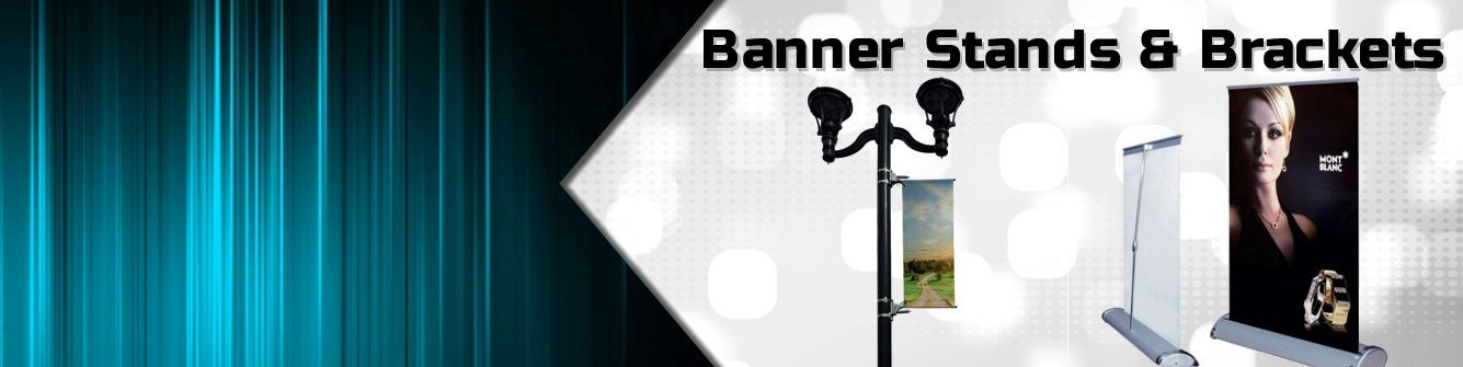 Banner Stands & Brackets - Sign Displays