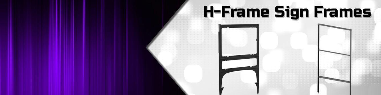 H-Frames Sign Frames - Express Sign Products