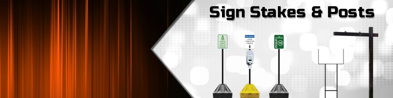 Sign Stakes & Posts - Express Sign Products